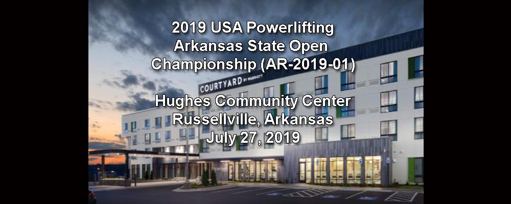 2019 USA Powerlifting Arkansas State Open Championships (AK-2019-01)