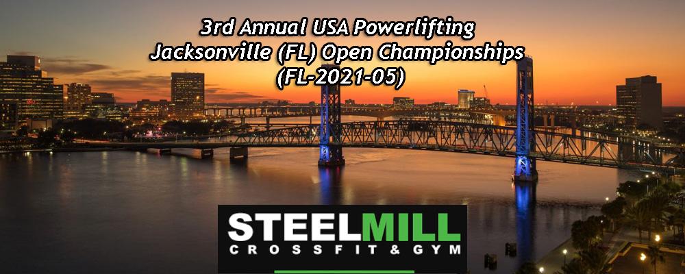 3rd Annual USA Powerlifting Jacksonville (FL) Open Championships (FL-2021-05)