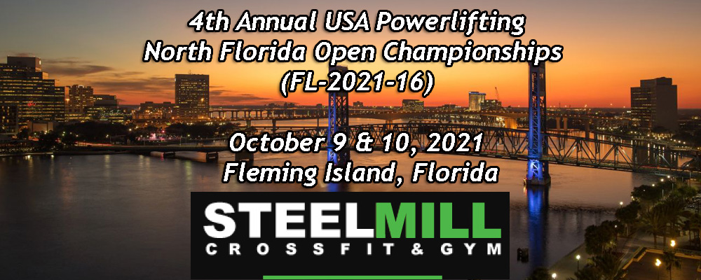 4th Annual USA Powerlifting North Florida Open Championships (FL-2021-16)