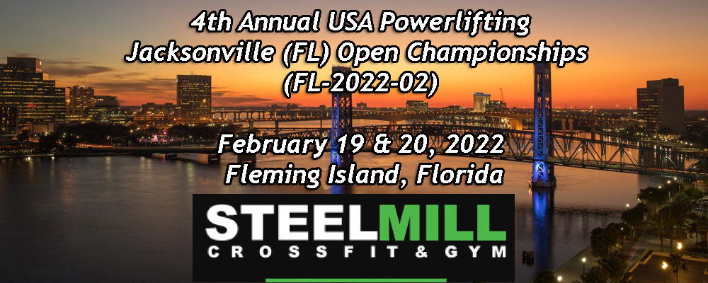 4th Annual USA Powerlifting Jacksonville (FL) Open Championships (FL-2022-01)