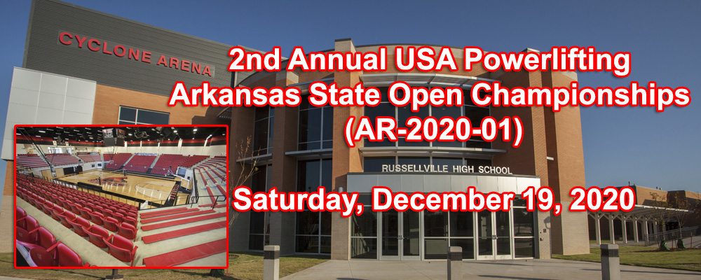 2nd Annual USA Powerlifting Arkansas State Open Championships (AR-2020-01)