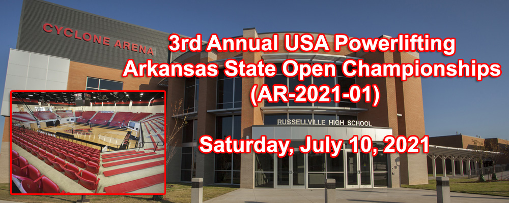 3rd Annual USA Powerlifting Arkansas State Open Championships (AR-2021-01)