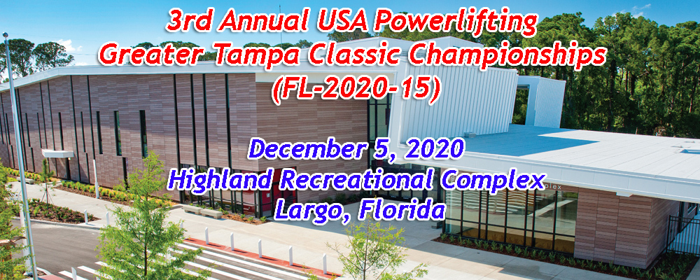 3rd Annual USA Powerlifting Greater Tampa Classic Championships (FL-2020-15)
