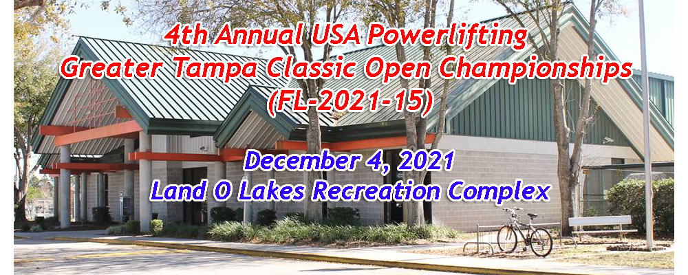 4th Annual USA Powerlifting Greater Tampa Classic Open Championships (FL-2021-15)